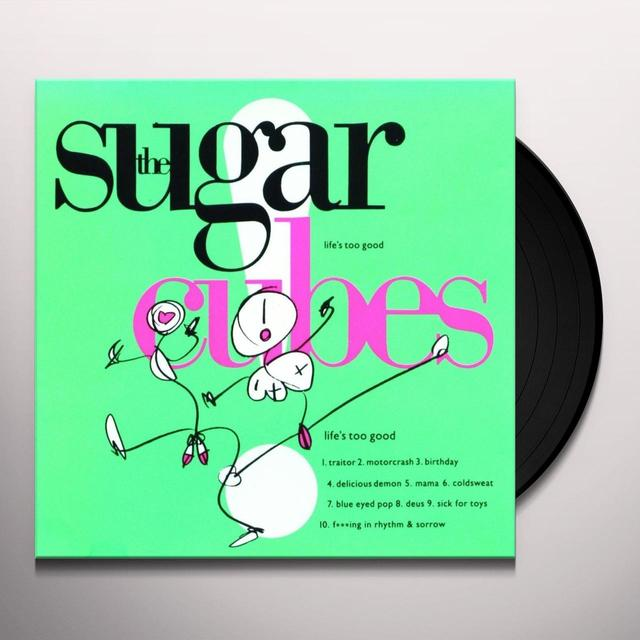 Sugarcubes LIFE'S TOO GOOD Vinyl Record - UK Import