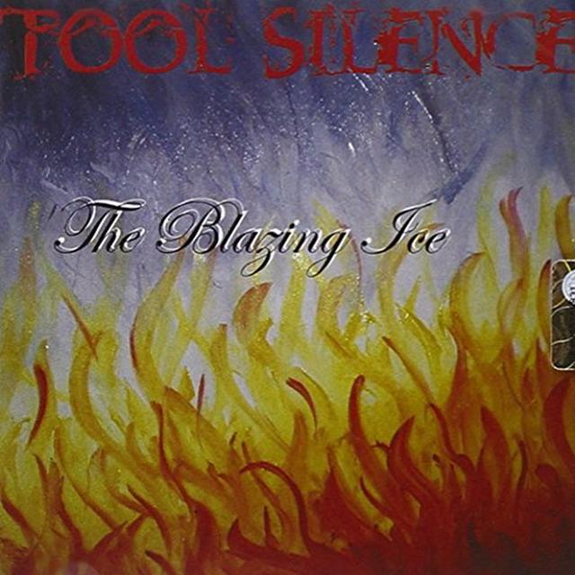 TOOL SILENCE BLAZING ICE Vinyl Record