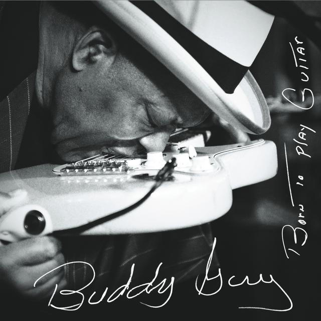 Buddy Guy BORN TO PLAY GUITAR Vinyl Record - Gatefold Sleeve