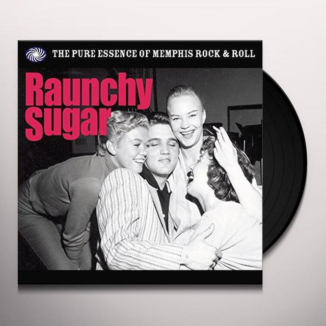 RAUNCHY SUGAR / VARIOUS (UK) RAUNCHY SUGAR / VARIOUS Vinyl Record - UK Release