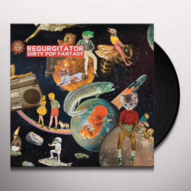 Regurgitator DIRTY POP FANTASY Vinyl Record