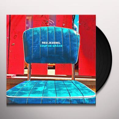 RED JEZEBEL COUP DE GRACE Vinyl Record
