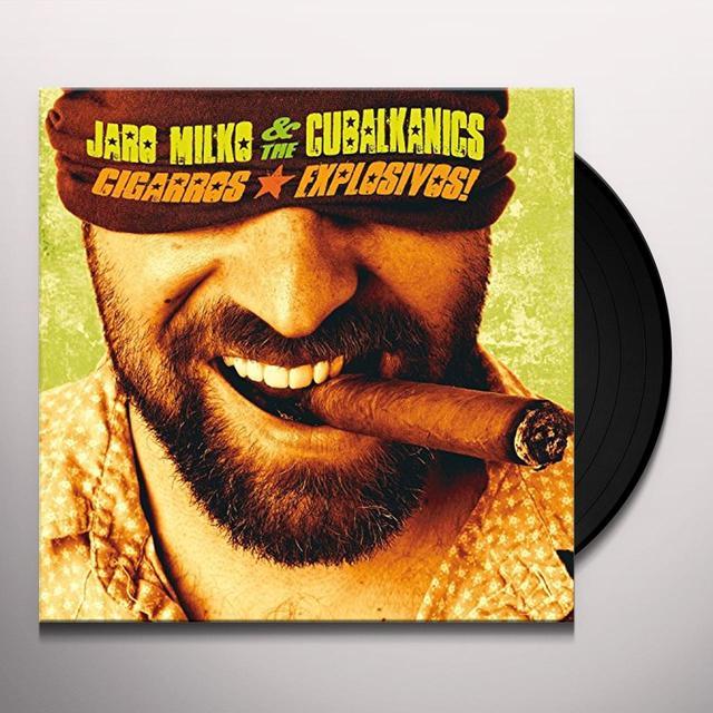 Jaro Milko & The Cubalkanics CIGGAROS EXPLOSIVOS Vinyl Record - Australia Import