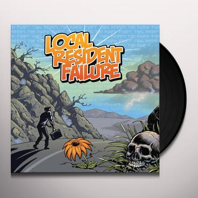 LOCAL RESIDENT FAILURE THIS HERE'S THE HARD PART Vinyl Record