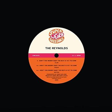 REYNOLDS DON'T YOU WORRY BABY THE BEST IS YET TO COME Vinyl Record - UK Release