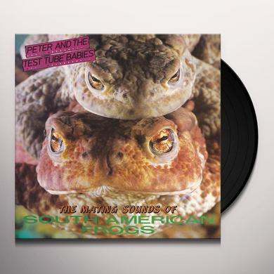 Peter and the Test Tube Babies MATING SOUNDS OF SOUTH AMERICAN FROGS Vinyl Record - Gatefold Sleeve