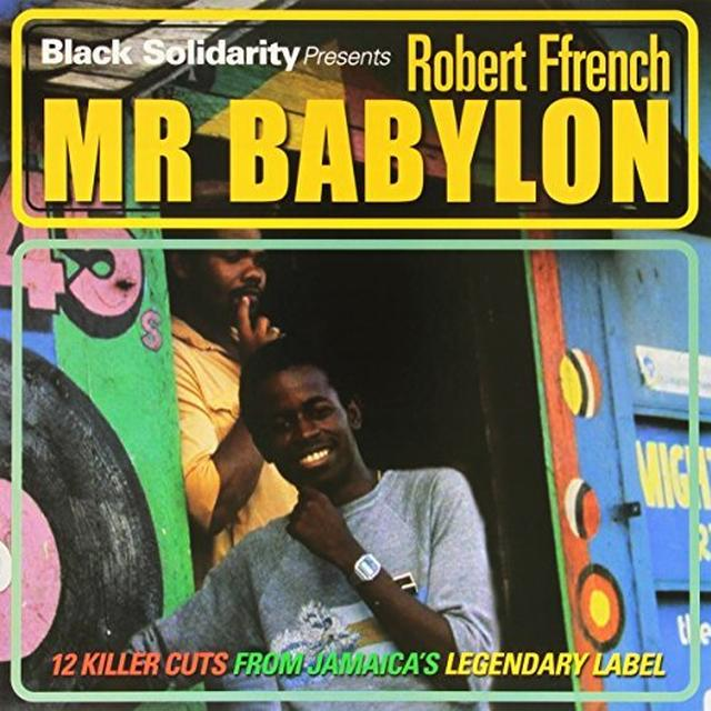 Robert Ffrench BLACK SOLIDARITY PRESENTS MR BABYLON Vinyl Record