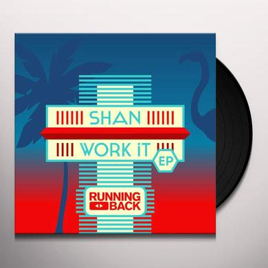 Shan (YOU BETTER) WORK IT Vinyl Record