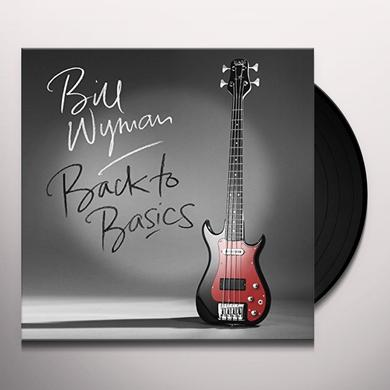 Bill Wyman BACK TO BASICS Vinyl Record