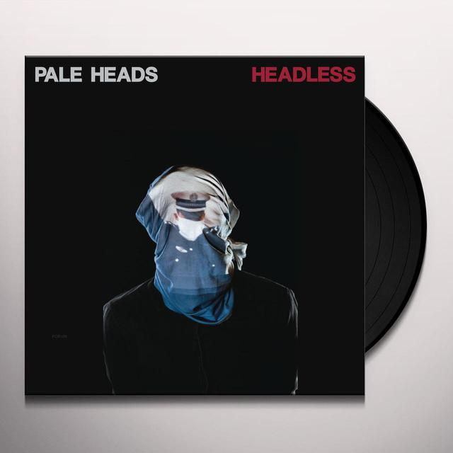 PALE HEADS HEADLESS Vinyl Record
