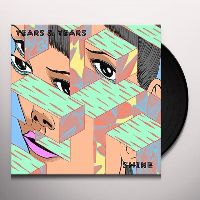 Years & Years SHINE Vinyl Record - UK Import