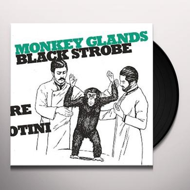Black Strobe MONKEY GLANDS EP Vinyl Record