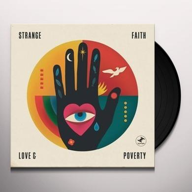 STRANGE FAITH LOVE & POVERTY Vinyl Record