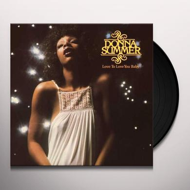Donna Summer LOVE TO LOVE YOU BABY [40TH ANNIVERSARY] Vinyl Record