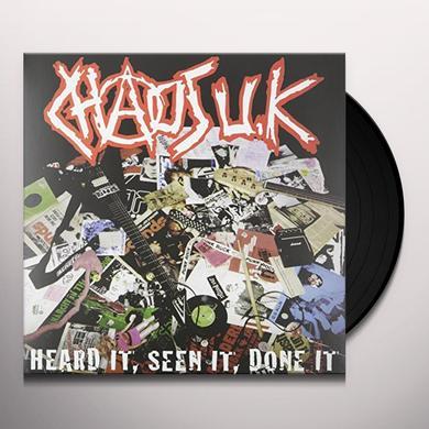 Chaos Uk HEARD IT SEEN IT DONE IT Vinyl Record - UK Import