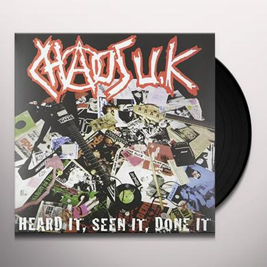 Chaos Uk HEARD IT SEEN IT DONE IT Vinyl Record