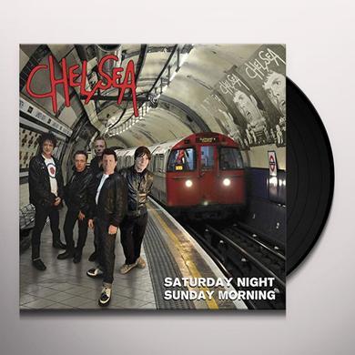 Chelsea SATURDAY NIGHT SUNDAY MORNING Vinyl Record - UK Import