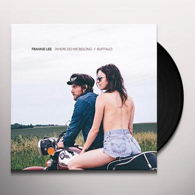 Frankie Lee WHERE DO WE BELONG/BUFFALO Vinyl Record - UK Import