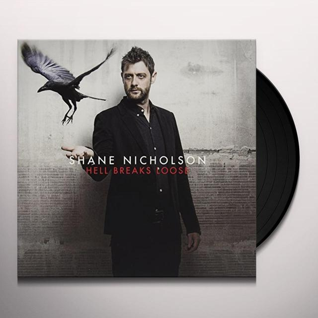 Shane Nicholson HELL BREAKS LOOSE Vinyl Record