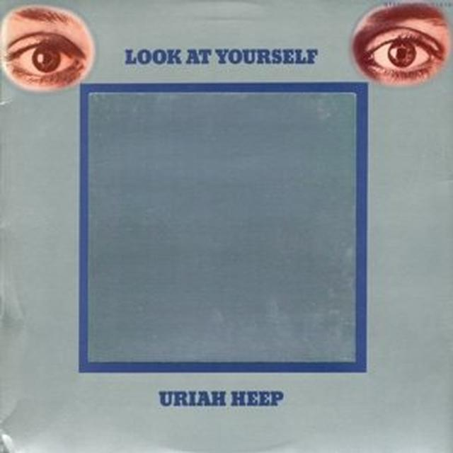 Uriah Heep LOOK AT YOURSELF Vinyl Record - UK Import