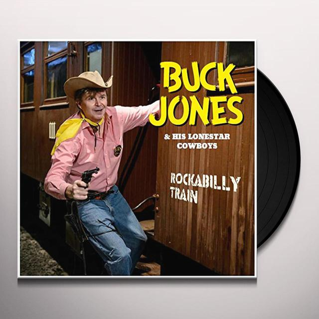 Buck Jones & His Lonestar Cowboys ROCKABILLY TRAIN Vinyl Record