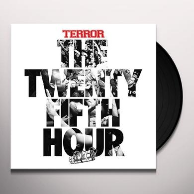 Terror 25TH HOUR Vinyl Record