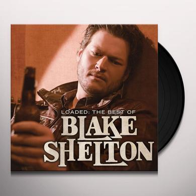 LOADED: THE BEST OF BLAKE SHELTON Vinyl Record