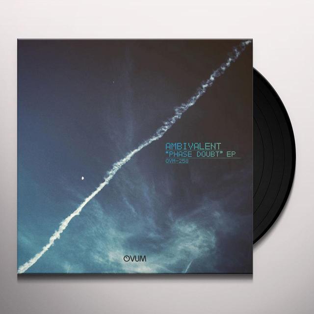 Ambivalent PHASE DOUBT (EP) Vinyl Record