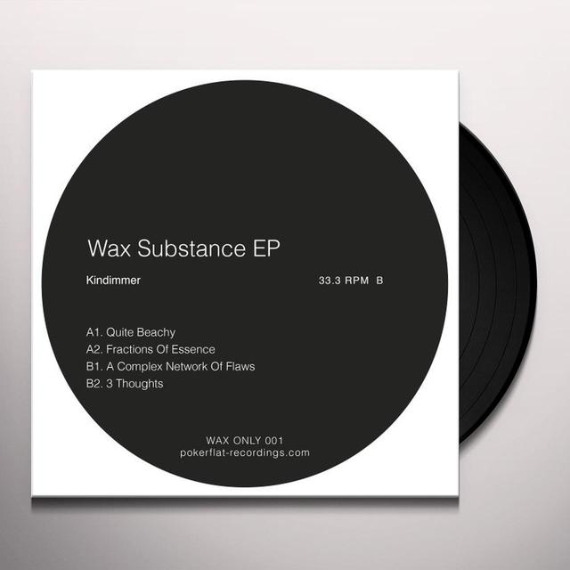 Kindimmer WAX SUBSTANCE (EP) Vinyl Record