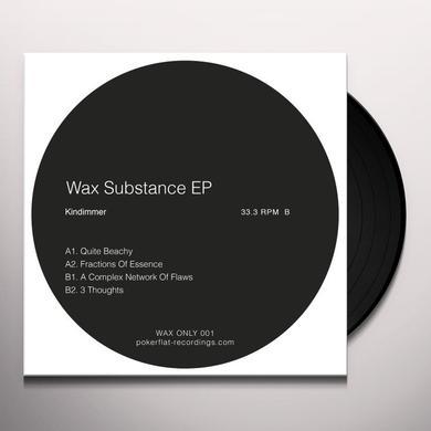 Kindimmer WAX SUBSTANCE (EP) Vinyl Record