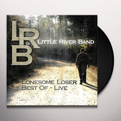 Little River Band LONESOME LOSER - BEST OF LIVE Vinyl Record
