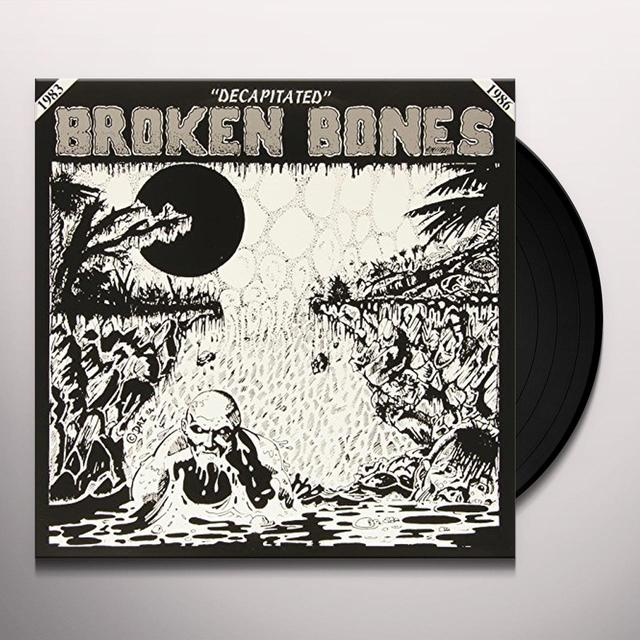 Broken Bones DECAPITATED Vinyl Record