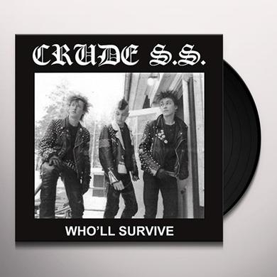 Crude SS WHO'LL SURVIVE Vinyl Record