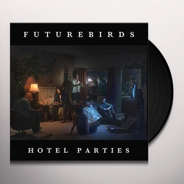 Futurebirds HOTEL PARTIES Vinyl Record