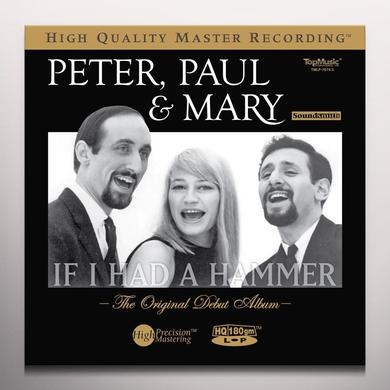 Peter Paul & Mary IF I HAD A HAMMER: ORIGINAL DEBUT ALBUM Vinyl Record