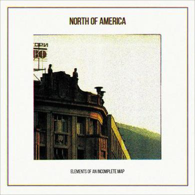 North of America ELEMENTS OF AN INCOMPLETE MAP Vinyl Record
