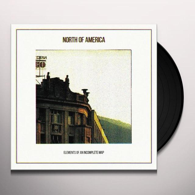 North of America ELEMENTS OF AN INCOMPLETE MAP Vinyl Record - Reissue