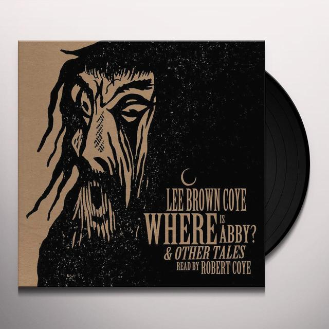 Lee Brown Coye WHERE IS ABBY? & OTHER TALES Vinyl Record - Gatefold Sleeve, 180 Gram Pressing