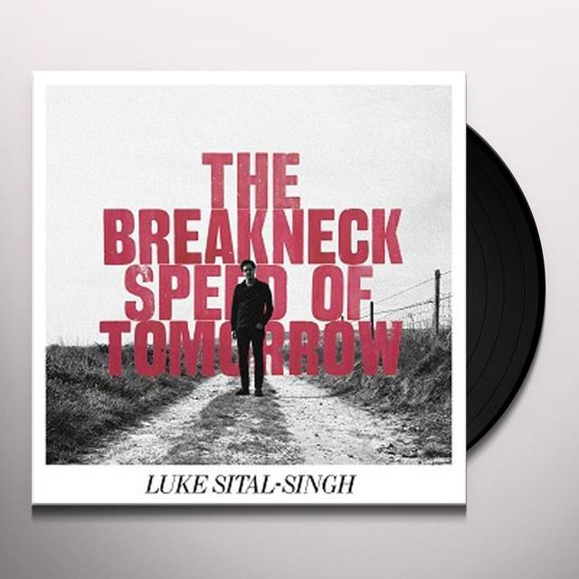 Luke Sital-Singh BREAKNECK SPEED OF TOMORROW Vinyl Record - UK Import