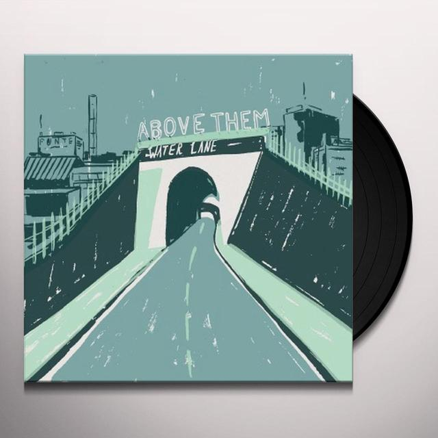 Above Them WATER LANE Vinyl Record - UK Import