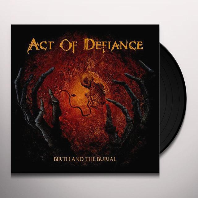 ACT OF DEFIANCE BIRTH & BURIAL Vinyl Record - UK Import