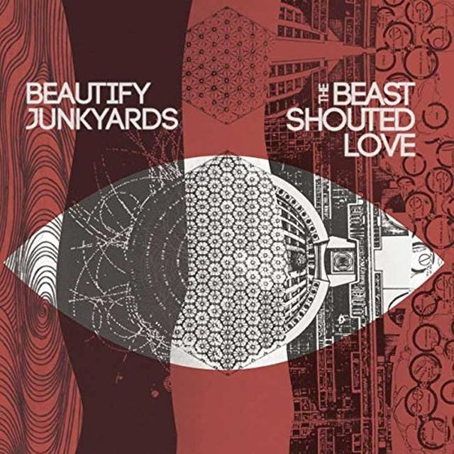 BEAUTIFY JUNKYARDS BEAST SHOUTED LOVE Vinyl Record