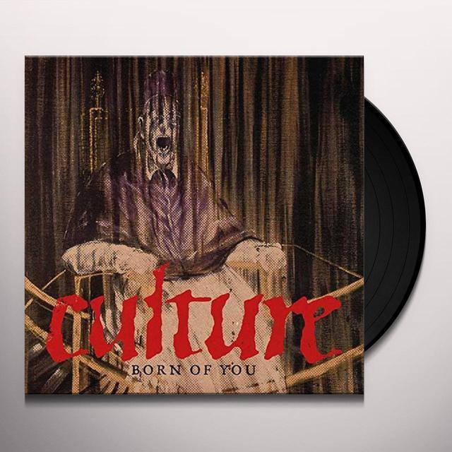 Culture BORN OF YOU Vinyl Record - UK Import