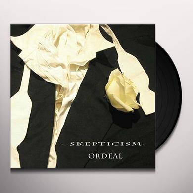 Skepticism ORDEAL Vinyl Record - UK Import