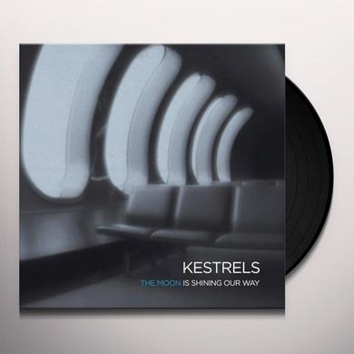 Kestrels MOON IS SHINING OUR WAY Vinyl Record
