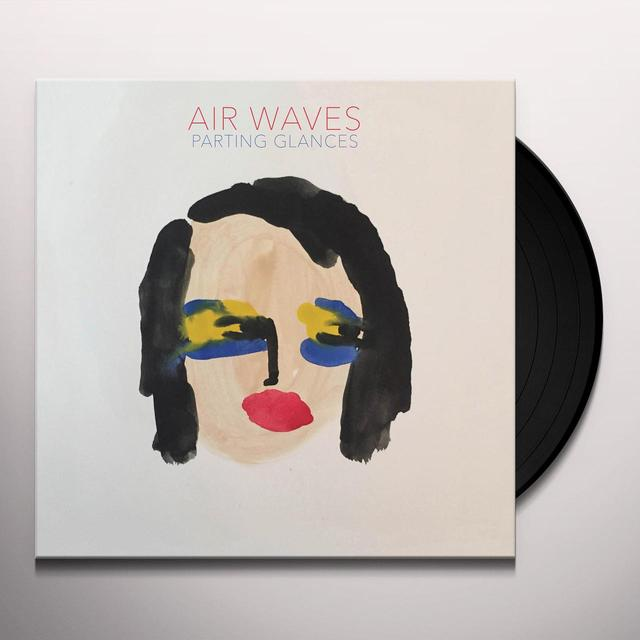 Air Waves PARTING GLANCES Vinyl Record