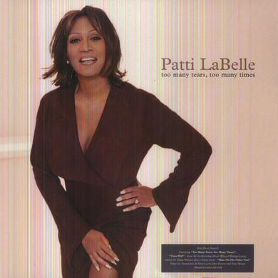 Patti LaBelle TOO MANY TEARS TOO MANY TIMES Vinyl Record