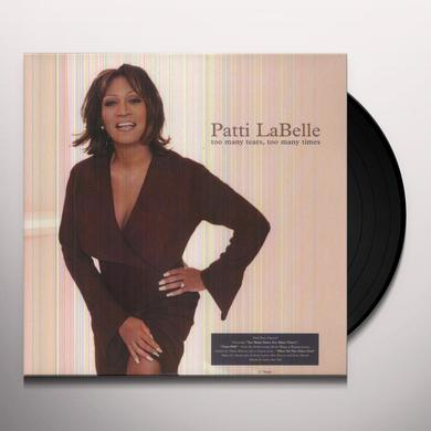 Patti LaBelle TOO MANY TEARS TOO MANY TIMES Vinyl Record - Canada Import