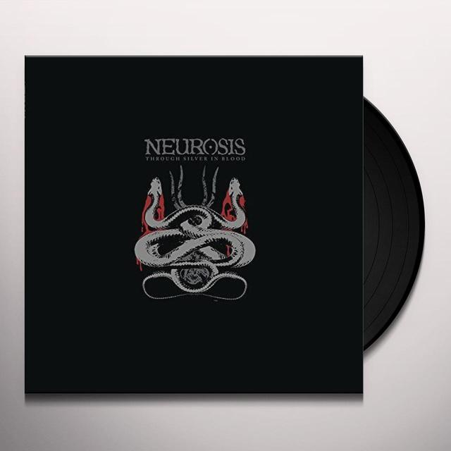 Neurosis THROUGH SILVER IN BLOOD Vinyl Record - UK Import