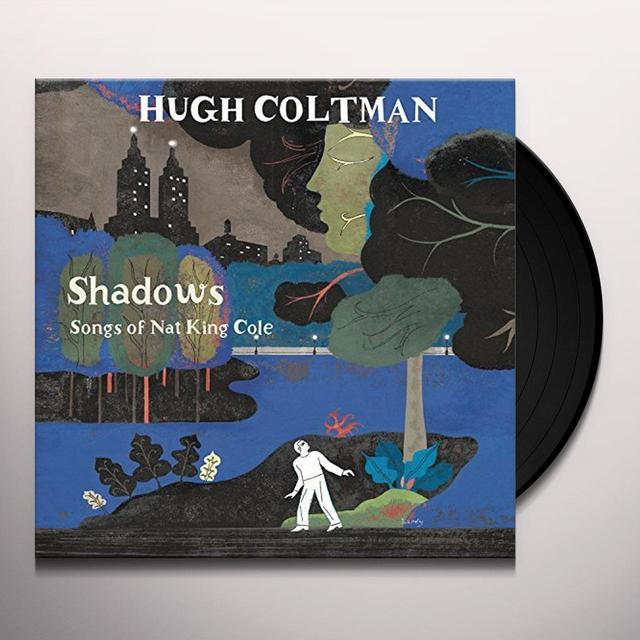Hugh Coltman SHADOWS : SONGS OF NAT KING COLE (HK) Vinyl Record